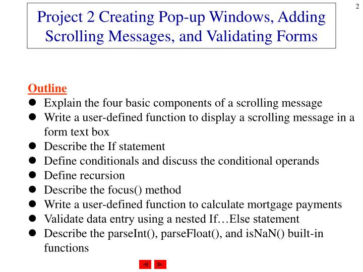 Project 2 creating pop up windows adding scrolling messages and validating forms