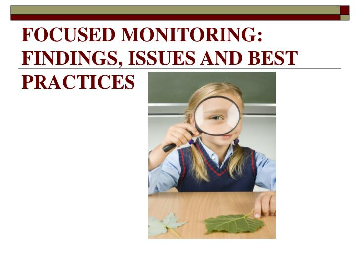 focused monitoring findings issues and best practices n.
