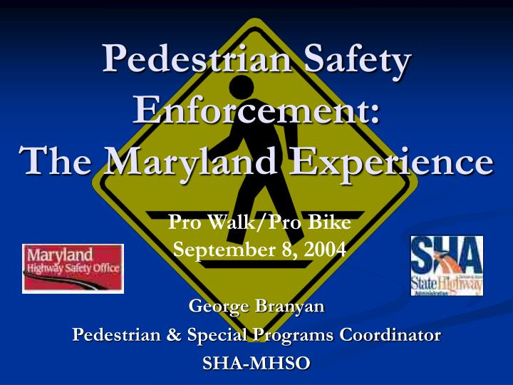 Pedestrian safety enforcement the maryland experience