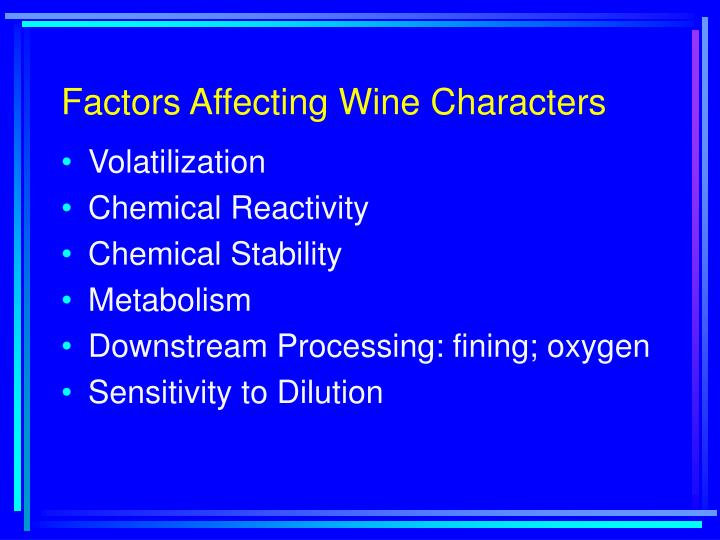 Factors Affecting Wine Characters