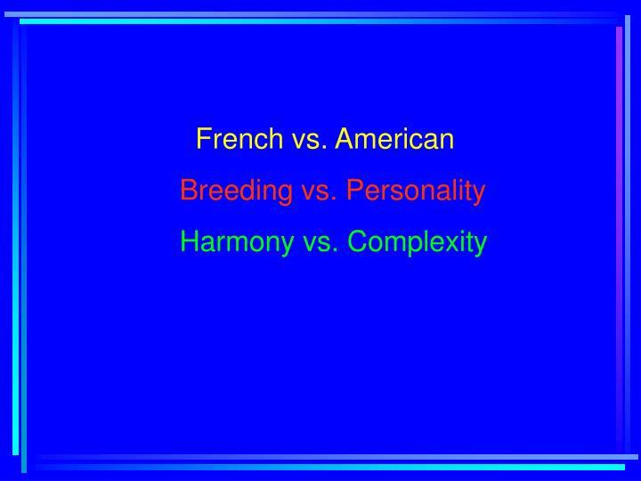 French vs. American