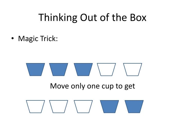 Thinking Out of the Box