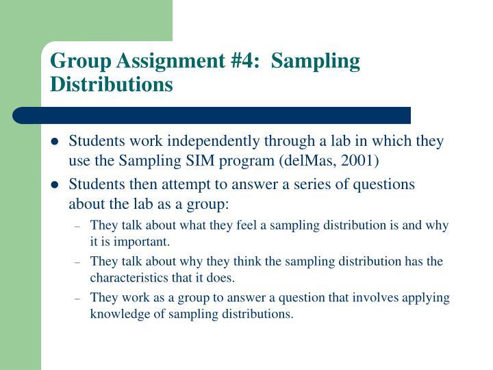 Group Assignment #4:  Sampling Distributions