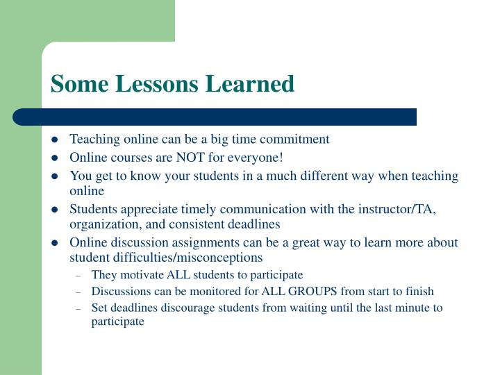 Some Lessons Learned
