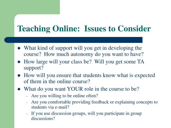 Teaching Online:  Issues to Consider