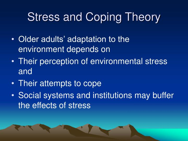 Stress and Coping Theory