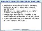 characteristics of residential burglary