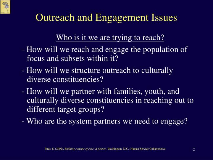 Outreach and engagement issues