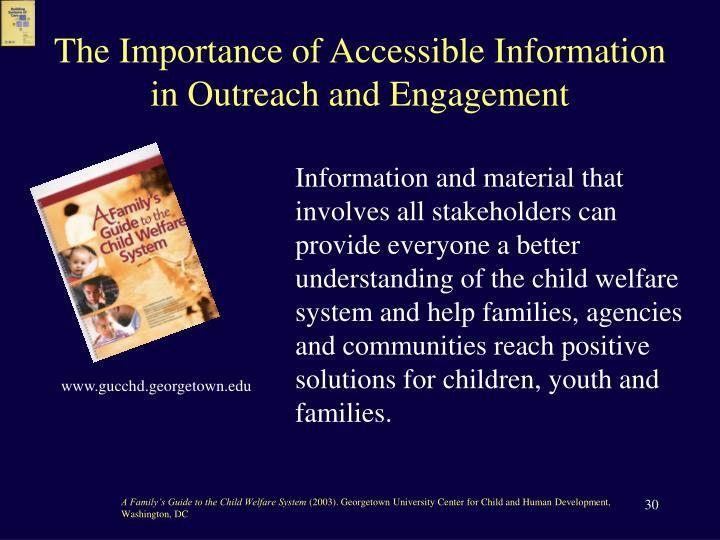 The Importance of Accessible Information
