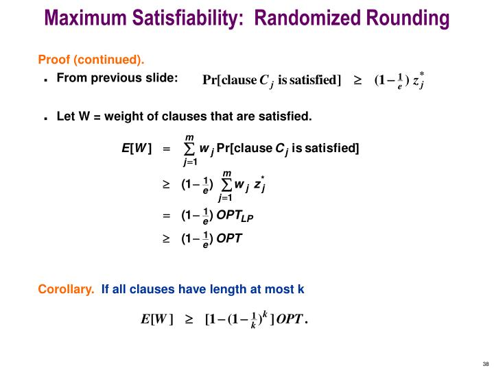 Maximum Satisfiability:  Randomized Rounding
