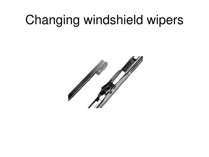 Changing windshield wipers