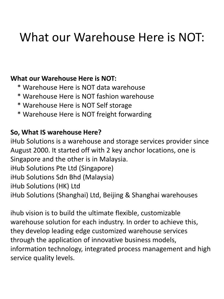 What our warehouse here is not