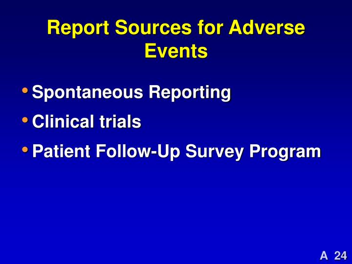 Report Sources for Adverse Events