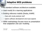 adaptive wis problems