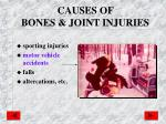 causes of bones joint injuries