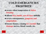 cold emergencies frostbite