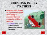 crushing injury to chest