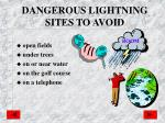 dangerous lightning sites to avoid