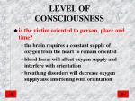 level of consciousness