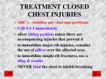 treatment closed chest injuries