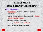 treatment dry chemical burns