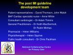 the post mi guideline development team