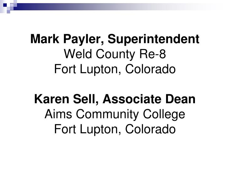 Mark Payler, Superintendent
