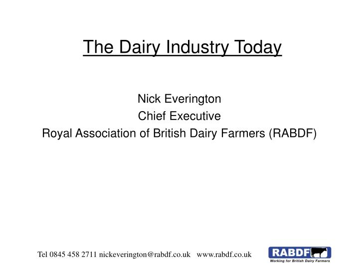 The dairy industry today