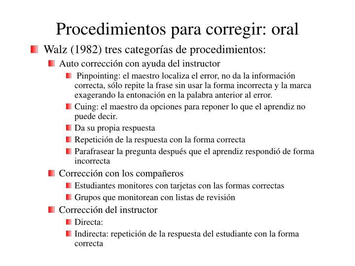 Procedimientos para corregir: oral