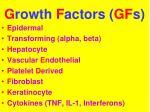 g rowth f actors gf s1