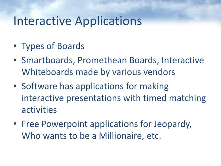 Interactive Applications