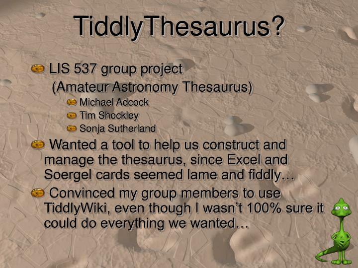 TiddlyThesaurus?
