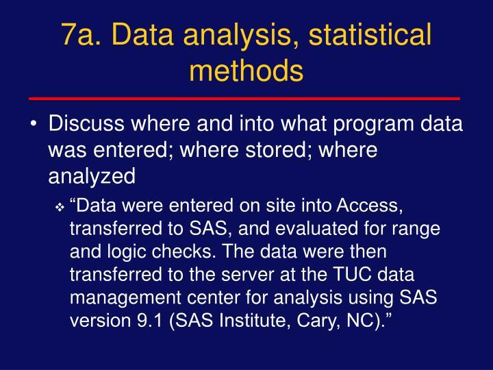 7a. Data analysis, statistical methods