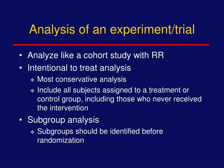 Analysis of an experiment/trial
