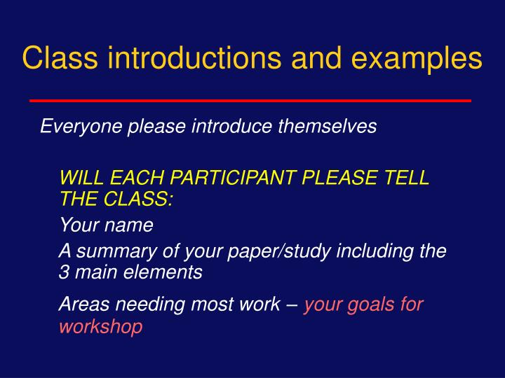 Class introductions and examples