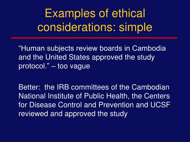 Examples of ethical considerations: simple