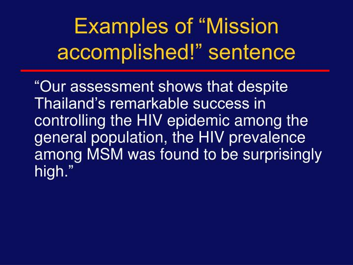 """Examples of """"Mission accomplished!"""" sentence"""