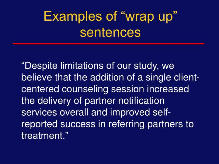 """Examples of """"wrap up"""" sentences"""