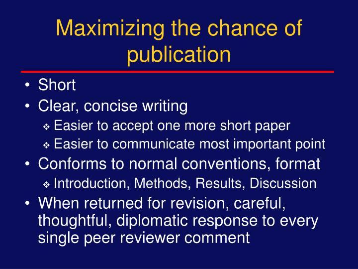 Maximizing the chance of publication