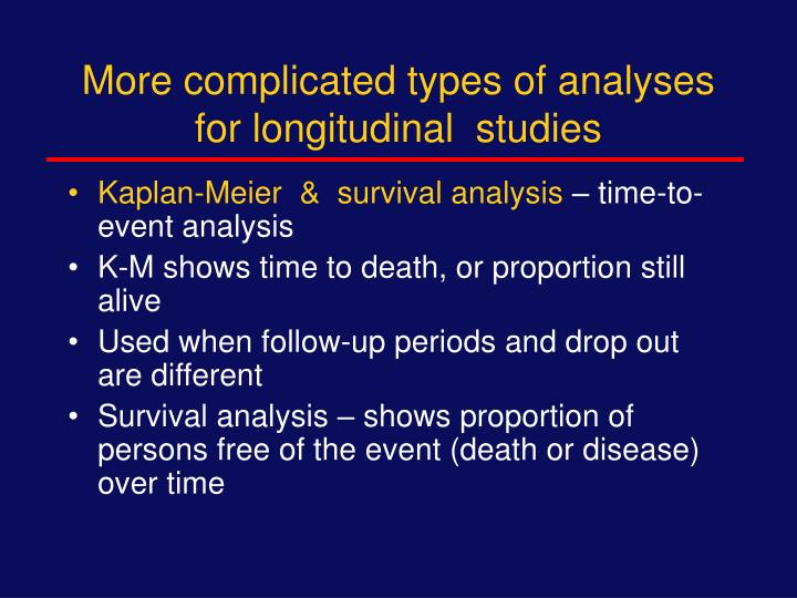 More complicated types of analyses for longitudinal  studies