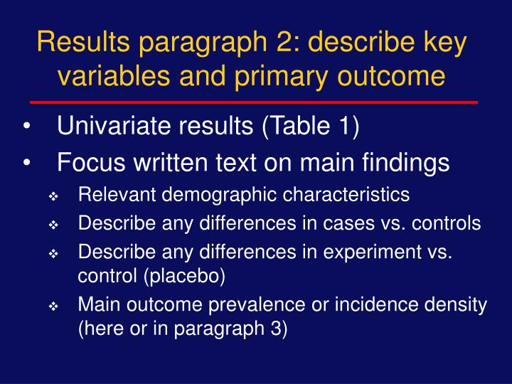 Results paragraph 2: describe key variables and primary outcome