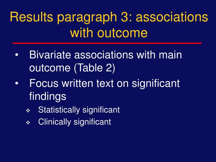 Results paragraph 3: associations with outcome