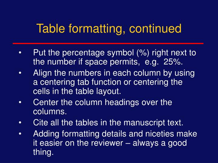 Table formatting, continued