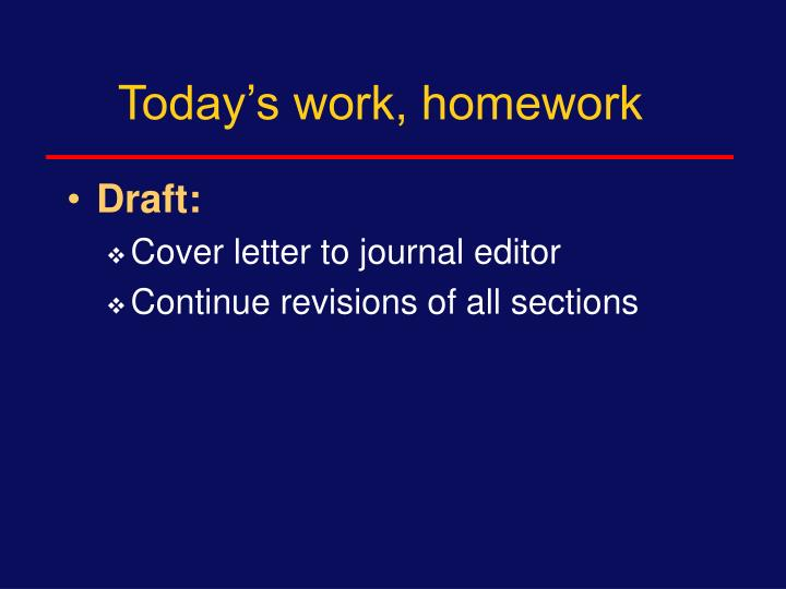 Today's work, homework