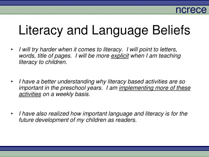 Literacy and Language Beliefs