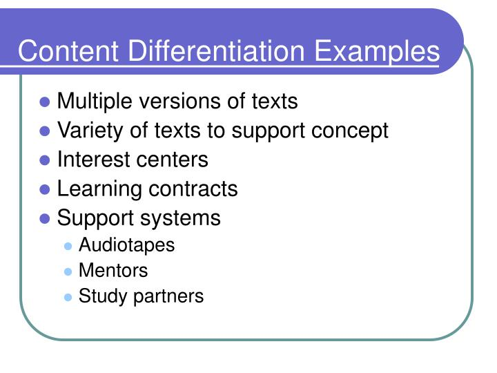 Content Differentiation Examples