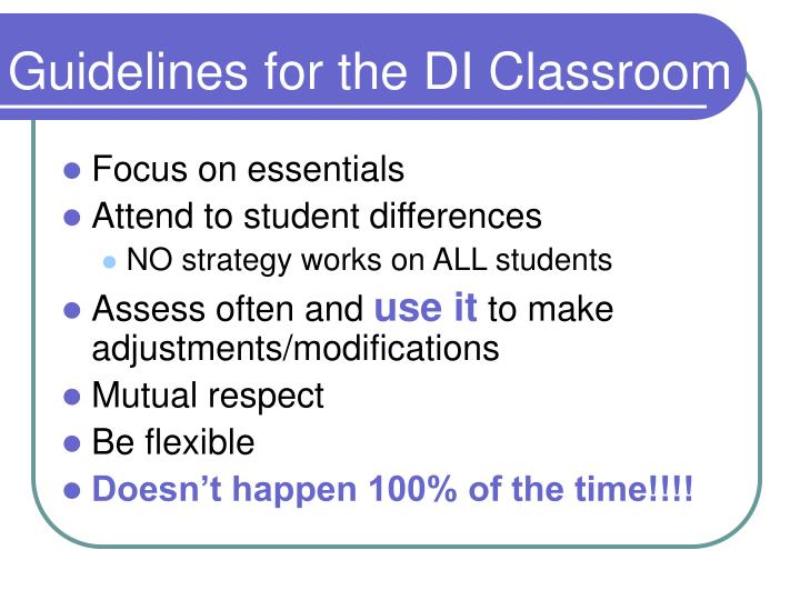 Guidelines for the DI Classroom
