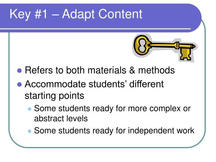 Key #1 – Adapt Content