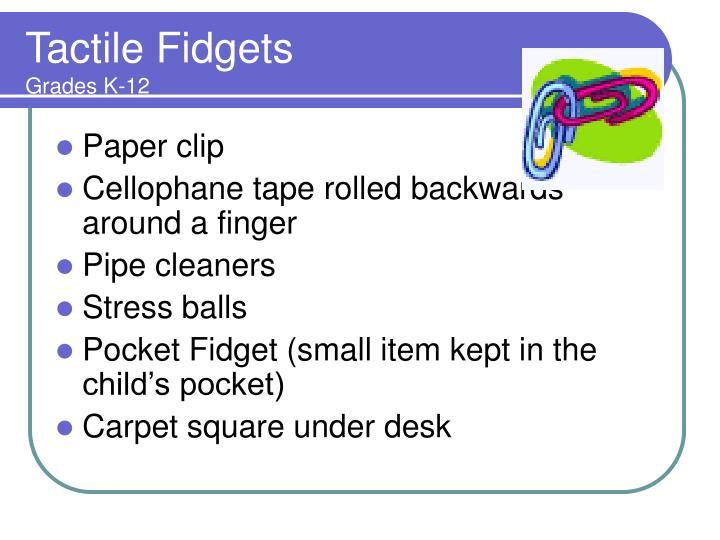 Tactile Fidgets