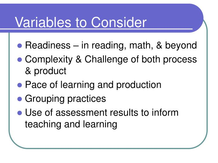 Variables to Consider